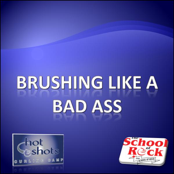 Brushing Like a Bad Ass